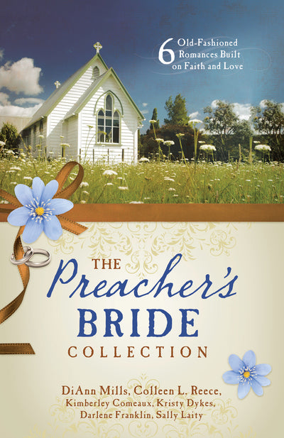 The Preacher's Bride Collection: 6 Romances PB - KI Gifts Christian Supplies