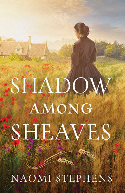 Shadow Among Sheaves (Naomi Stephens) - KI Gifts Christian Supplies