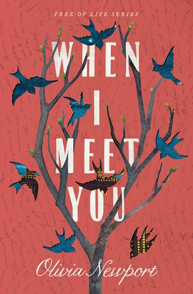 When I Meet You (#03 in Tree Of Life Series)
