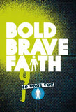 Bold Brave Faith PB - KI Gifts Christian Supplies