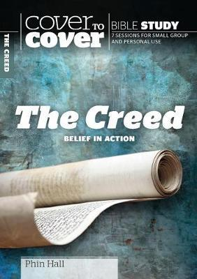 Cover To Cover: The Creed - Belief In Action PB - KI Gifts Christian Supplies
