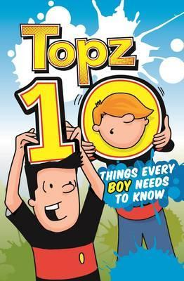 Topz 10 - What Every Boy Needs to Know  Alexa Tewkesbury