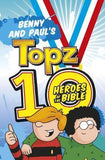 Topz 10 Heroes of the Bible Benny and Paul - KI Gifts Christian Supplies