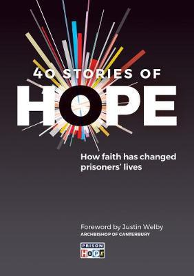 40 Stories of Hope : How faith has changed prisoners' lives  (Lent Devotional) - KI Gifts Christian Supplies
