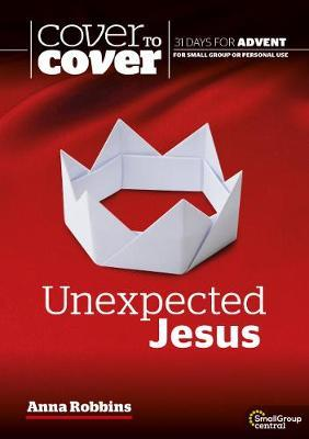 Cover to Cover Advent - Unexpected Jesus
