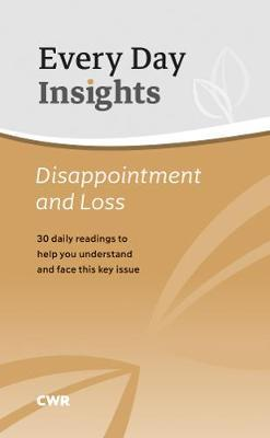 Everyday Insights: Disappointment & Loss (30-day Devotional)