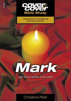 Mark - Cover to Cover Bible Study - KI Gifts Christian Supplies