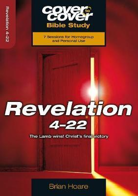 Cover To Cover Bible Study: Revelation 4-22 - KI Gifts Christian Supplies