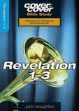 Cover To Cover Bible Study: Revelation 1-3 - KI Gifts Christian Supplies