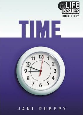 Time - Life Issues Bible Study - KI Gifts Christian Supplies
