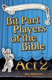 Bit Part Players of the Bible Act 2 - KI Gifts Christian Supplies