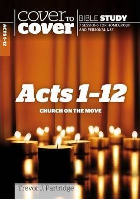 Acts Part 1 (Ch 1-12) - Cover To Cover Bible Study - KI Gifts Christian Supplies