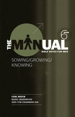 The Manual #6: Sowing/Growing/Knowing - KI Gifts Christian Supplies