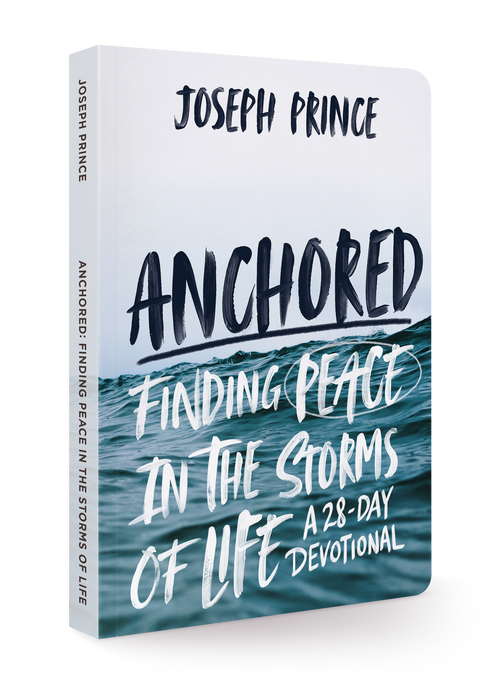 Anchored: Finding Peace in the Storms of Life - Devotional (Joseph Prince) - KI Gifts Christian Supplies