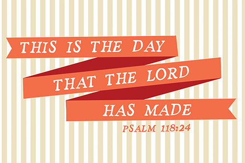 Small Poster : Day The Lord Has Made - KI Gifts Christian Supplies