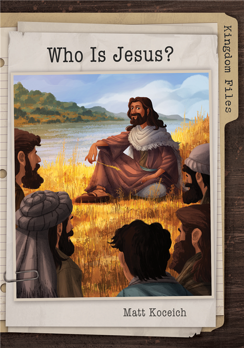 Kingdom Files : Who is Jesus? PB