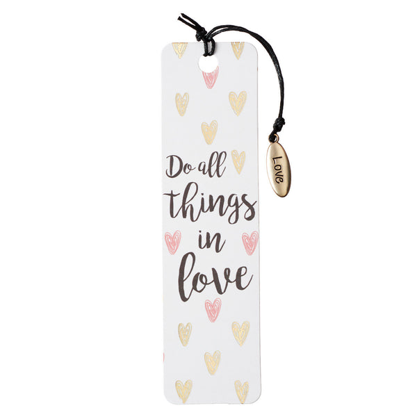 Bookmark With Charm:  Do All Things in Love - KI Gifts Christian Supplies