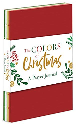 Colors of Christmas: A Prayer Journal PB (Dena Dyer, Linda Hang) - KI Gifts Christian Supplies