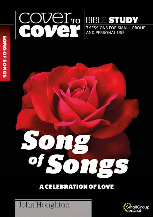 Cover to Cover Study Guide: Song of Songs (John Houghton0 - KI Gifts Christian Supplies