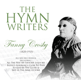 Fanny Crosby - The Hymn Writers CD - KI Gifts Christian Supplies