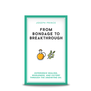 From Bondage to Breakthrough - Booklet (Joseph Prince)