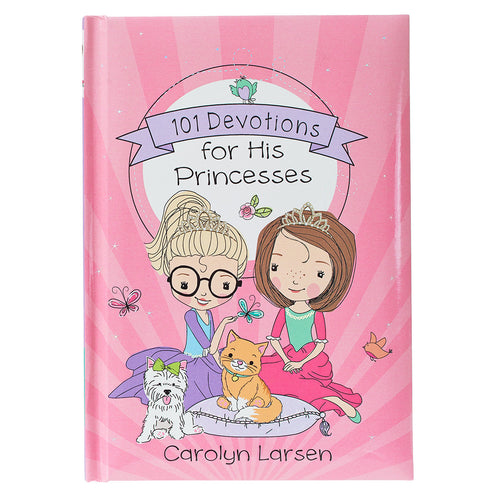 101 Devotions for His Princess