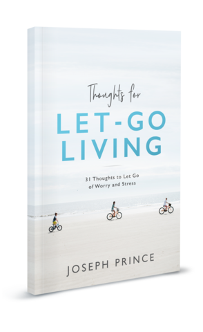 Thoughts For Let - Go Living: 31 Thoughts To Let Go Of Worry & Stress (Joseph Prince) - KI Gifts Christian Supplies