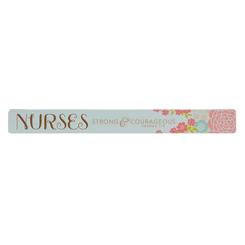 Magnetic Strip - Nurses Strong & Courageous Joshua 1:9