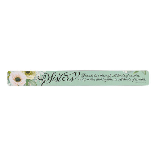 Magnetic Strip - Sisters Proverbs 17:17