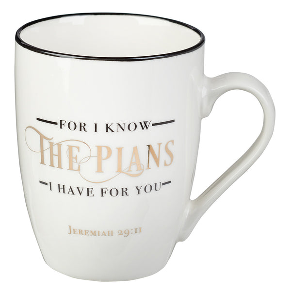 Coffee Mug – I Know The Plans Jeremiah 29:11
