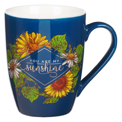 Ceramic Coffee Mug - You Are My Sunshine
