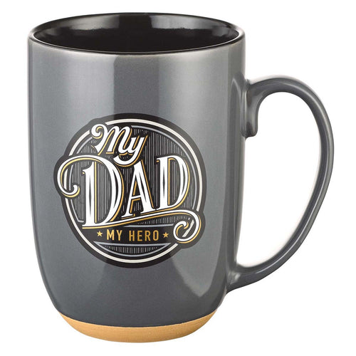 Ceramic Mug with Clay Dipped Base - My Dad, My Hero Proverbs 14:26