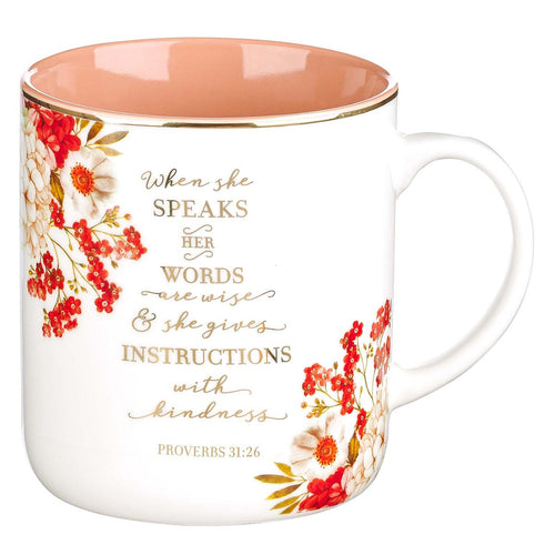 Ceramic Coffee Mug - When She Speaks Proverbs 31:26