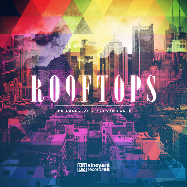 Rooftops: The Sound Of Vineyard Youth CD - KI Gifts Christian Supplies