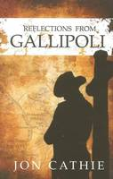 Reflections from Gallipoli (Jon Cathie) - KI Gifts Christian Supplies