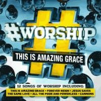 #Worship : This is Amazing Grace CD - KI Gifts Christian Supplies