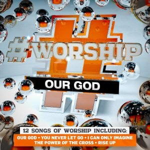 #Worship : Our God CD - KI Gifts Christian Supplies