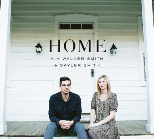 Home CD: Kim Walker Smith & Skyler Smith - KI Gifts Christian Supplies