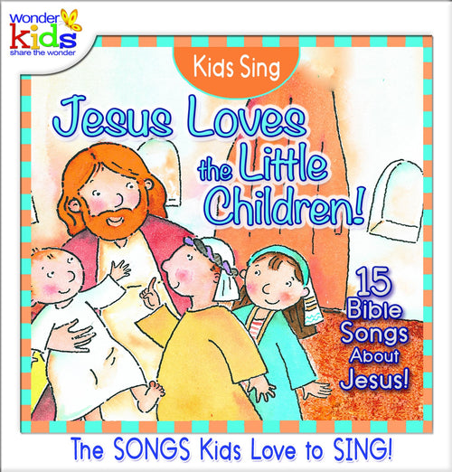 Kids Sing Jesus Loves the Little Children - KI Gifts Christian Supplies