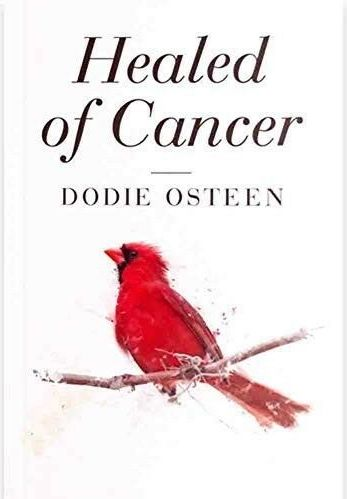 Healed Of Cancer (Dodie Osteen) - KI Gifts Christian Supplies