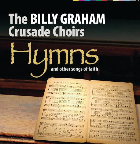 Billy Graham Crusade Choirs Hymns & Other Songs of Faith - KI Gifts Christian Supplies