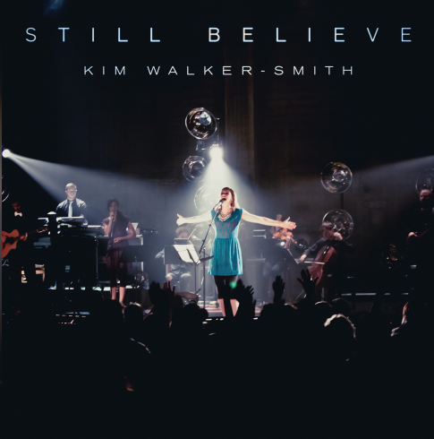 Still Believe CD - Kim Walker Smith - KI Gifts Christian Supplies