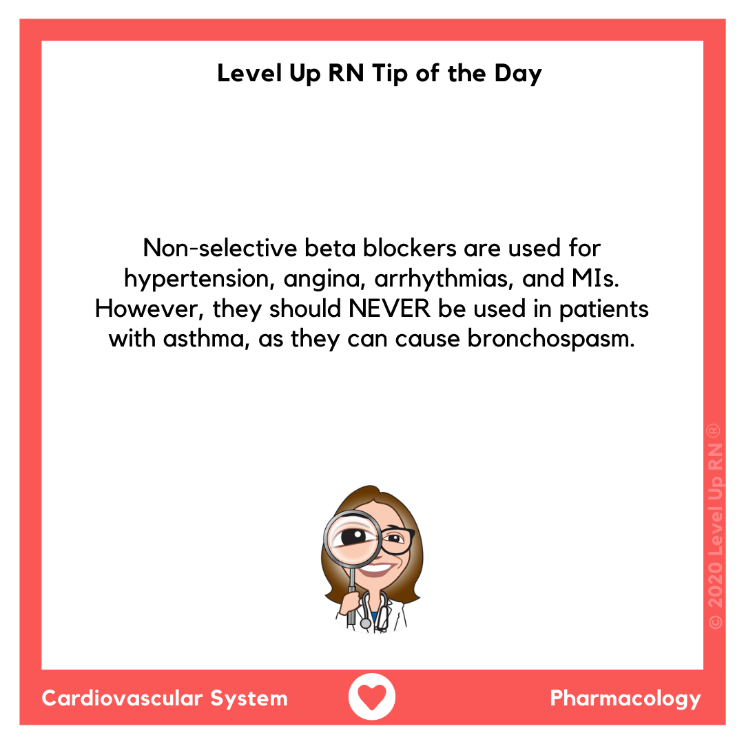 Non-selective beta blockers are used for hypertension, angina, arrhythmias, and MIs. However, they should NEVER be used in patients with asthma, as they can cause bronchospasm.