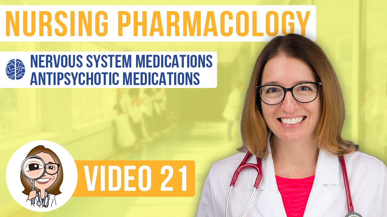 Pharmacology, part 21: Nervous System Medications - Antipsychotics