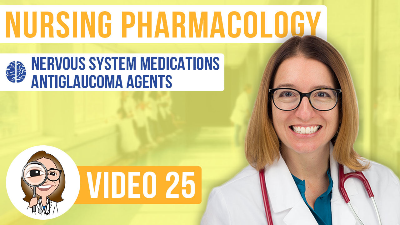 Pharmacology, part 25: Nervous System Medications - Antiglaucoma Agents