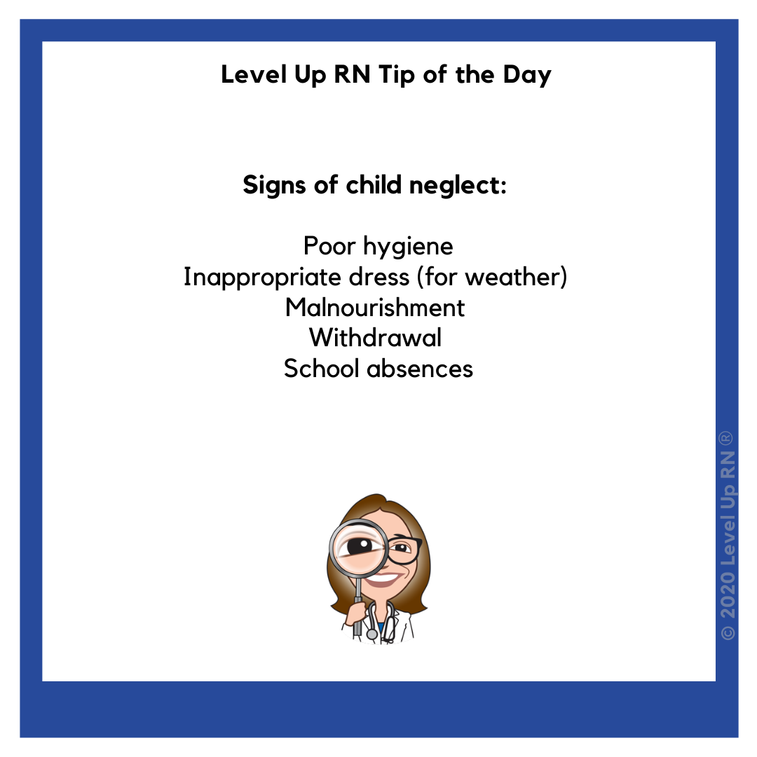 Nursing Tips - Signs of Child Neglect