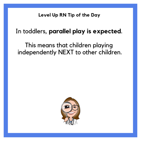 LevelUpRN Parallel Play Tip of the Day