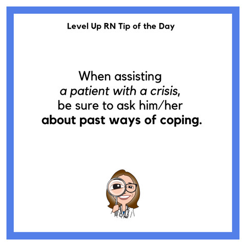 LevelUpRN Patients in Crisis Tip of the Day