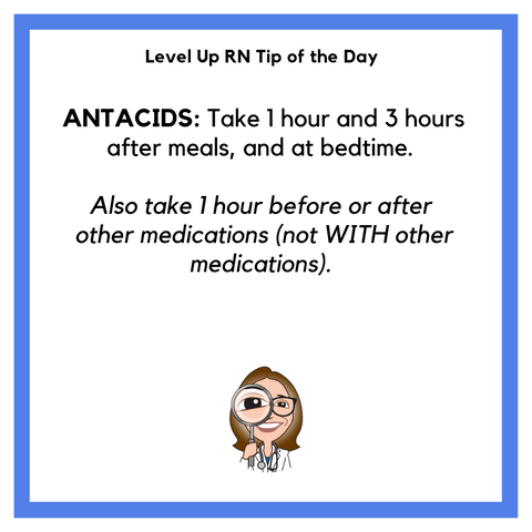 LevelUpRN Antacids Tip of the Day