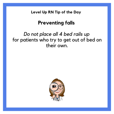LevelUpRN Preventing Falls Tip of the Day